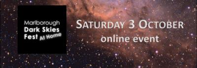a starry sky with the words Marlborough Dark Skies Fest At Home Saturday 3 October  online event